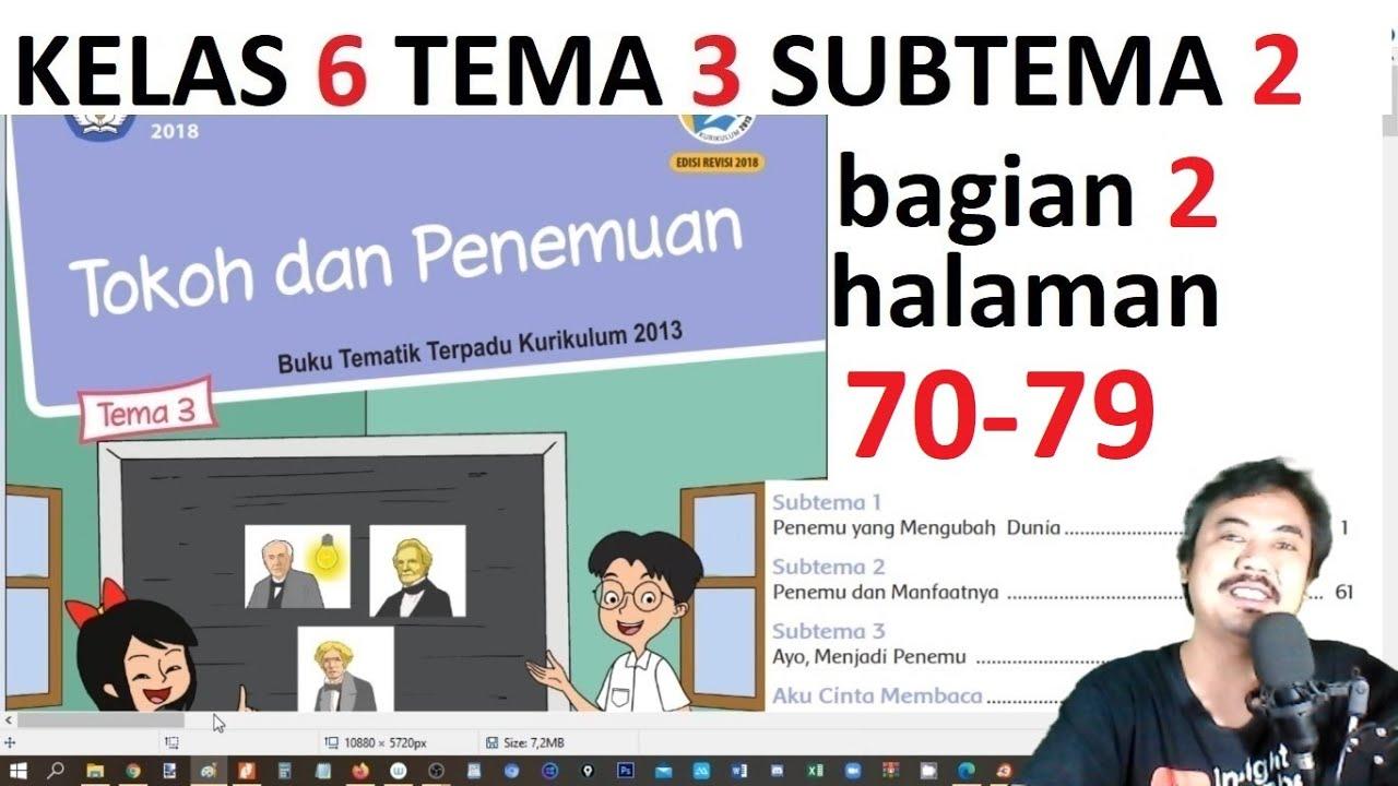 Tema 3 Kelas 6 Subtema 2 Hal 61 69 Tokoh Dan Penemuan Bag 1 Rev 2018 Youtube
