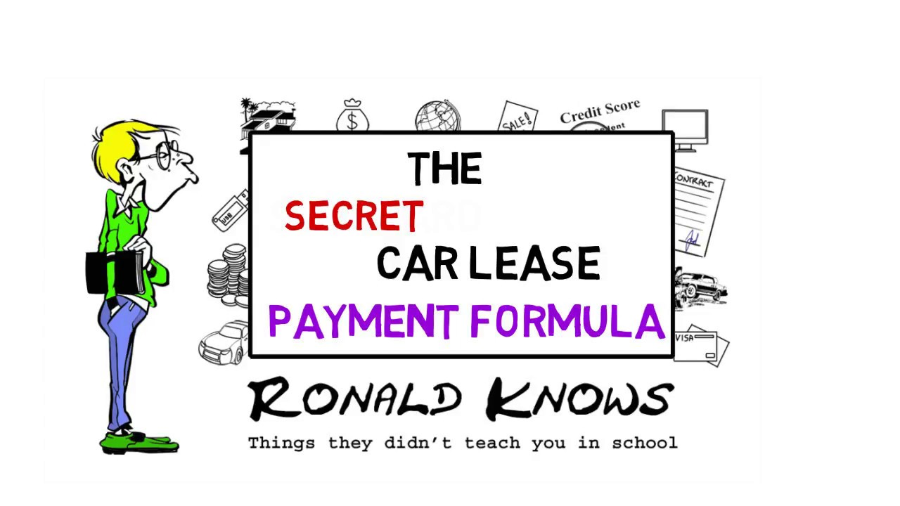 Car Lease Payment Formula Explained - YouTube