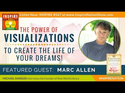🌟 MARC ALLEN: The 4 Most Powerful Visualization Techniques! + Affirmations | Creative Visualization