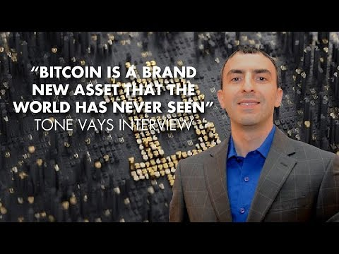 """""""Bitcoin Is A Brand New Asset That The World Has Never Seen"""" - Tone Vays Interview"""