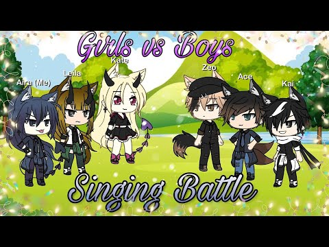 Singing Battle ~ Girls Vs Boys ~