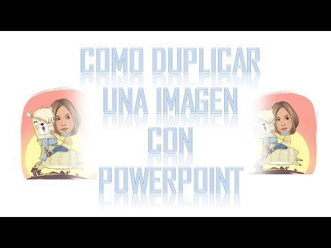 Como duplicar una imagen con powerpoint