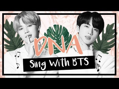 [Karaoke] BTS- DNA (Sing with BTS)