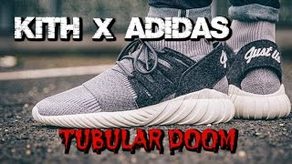 kith x Adidas Tubular Doom Review