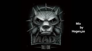 DJ Mad Dog   Till I Die (Album Mix by Hoger420)