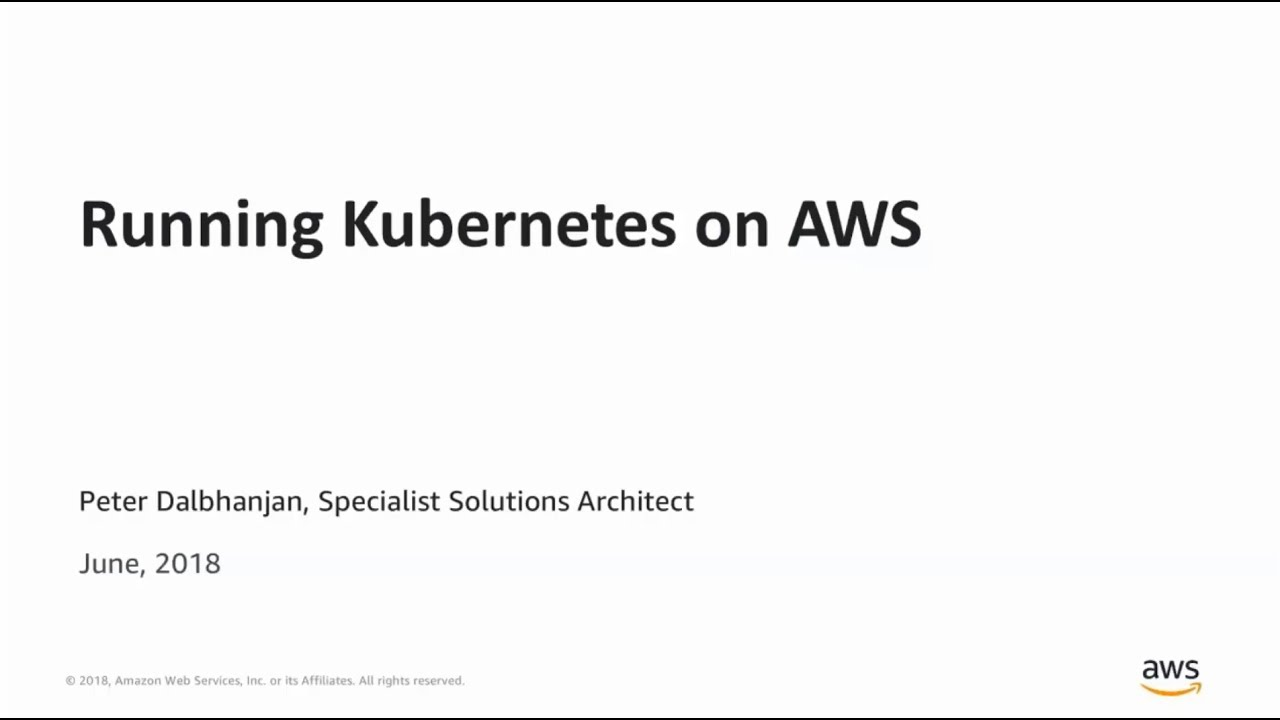 Moving your Containers to Amazon EKS - AWS Online Tech Talks