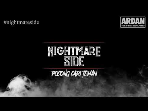 POCONG CARI TEMAN (NIGHTMARE SIDE OFFICIAL 2018) - ARDAN RADIO