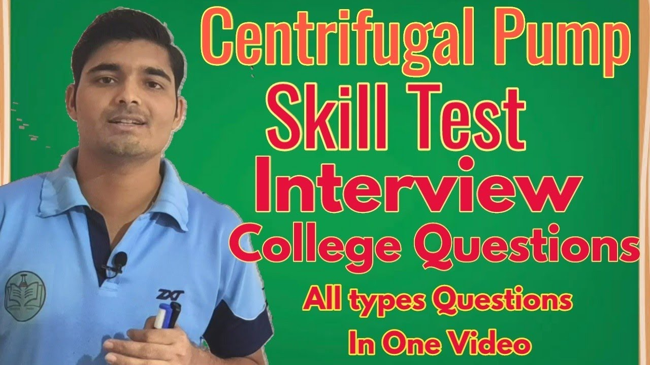 Centrifugal pump skill test question,Centrifugal pump interview questions, Exams questions