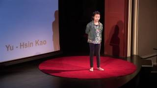 What if we could all openly share ideas? | Yu - Hsin Kao | TEDxYouth@Columbus