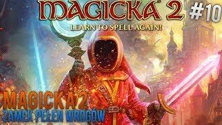| MAGICKA 2 | ZAMEK PEŁEN WROGÓW  | #10
