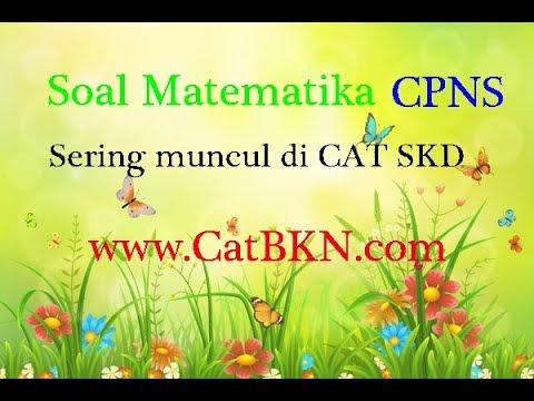 Soal Matematika CPNS Sering Muncul Dan Pembahasan