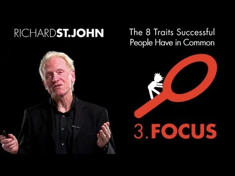 Video image: The importance of focus - Richard St. John