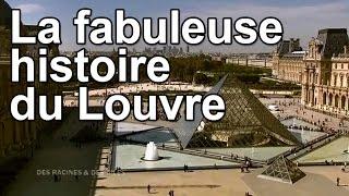 DRDA : La fabuleuse histoire du Louvre