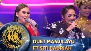 Duet Manja Ayu Ting Ting feat Siti Badriah [LAGI SYANTIK] - WildCard KDI (19/8)