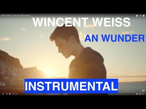 Wincent Weiss - An Wunder - Instrumental