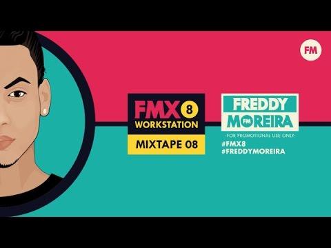 FREDDY MOREIRA - MIXTAPE 8 - PROMO