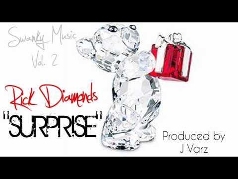 """Swanky Music Group: Rick Diamonds - """"Surprise"""""""