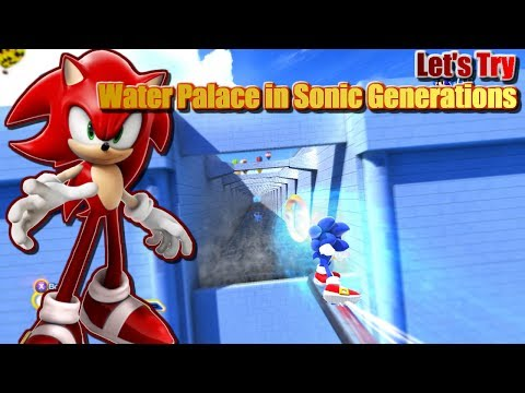 Let's Try Water Palace mod in Sonic Generations