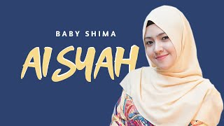 Download Aisyah Istri Rasulullah -  Cover By Baby Shima mp3