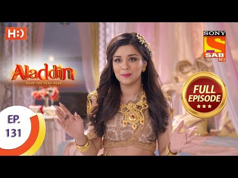 Aladdin - Ep 131 - Full Episode - 14th February, 2019