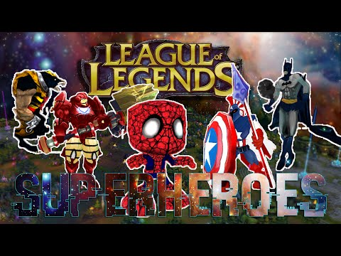 League of Legends Superheroes!