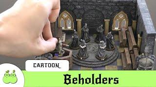 Beholders