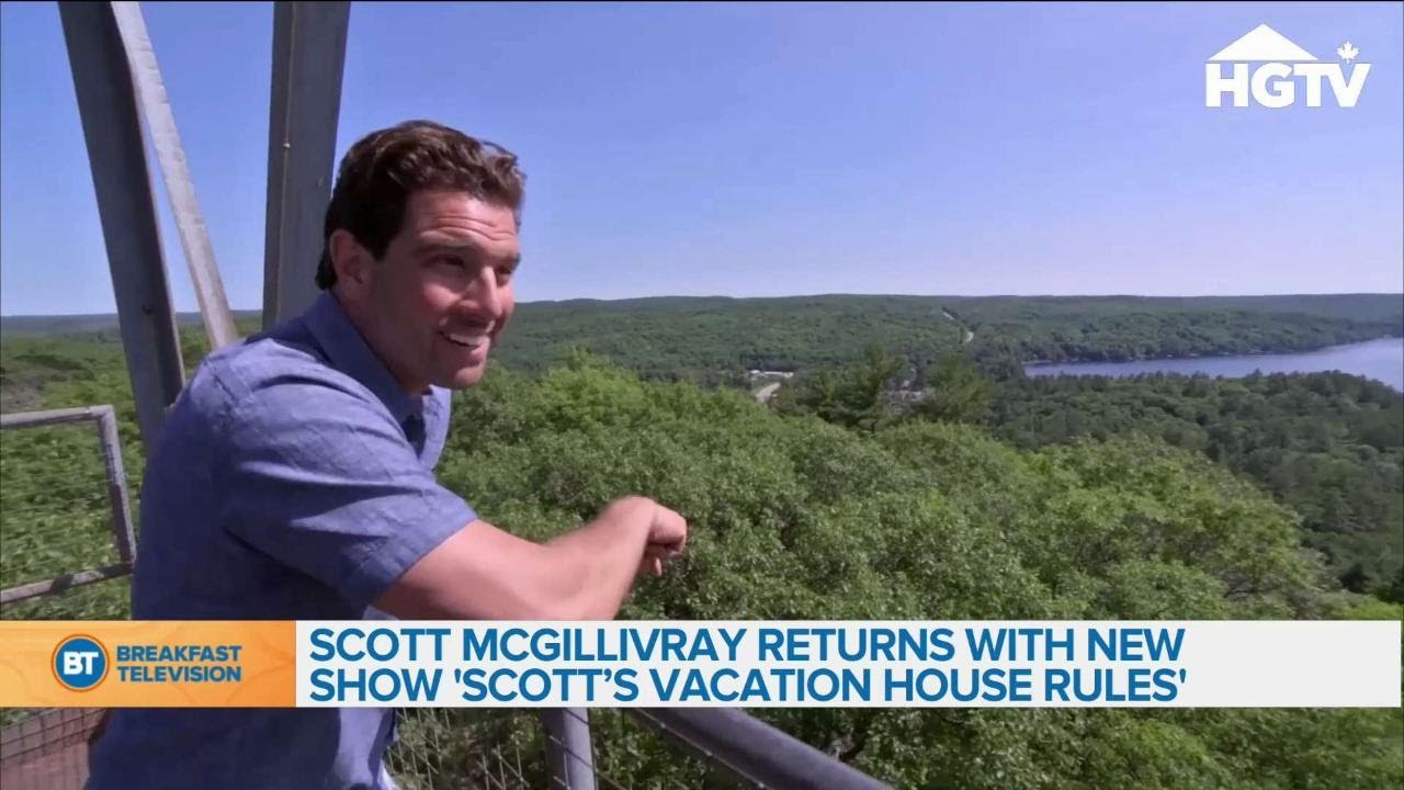 Scott Mcgillivray Returns With New Show Scott S Vacation House Rules Youtube