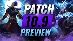 NEW PATCH PREVIEW: Upcoming Changes List for Patch 10.9 - League of Legends Season 10