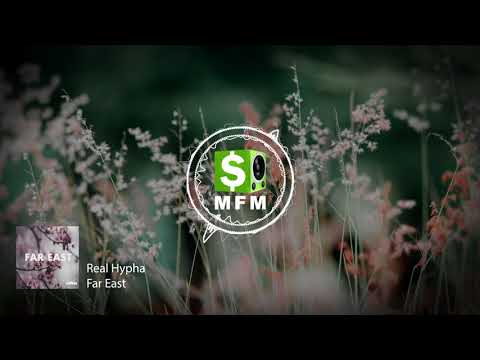 Real Hypha - Far East FREE Chill Trap Music For Monetize