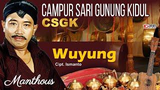 Download lagu Wuyung Manthous MP3