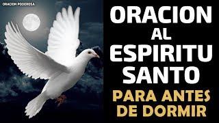 Oración al Espíritu Santo para antes de dormir | Recibe al...