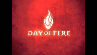 Day Of Fire - I Am The Door