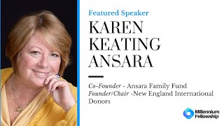 Millennium Fellowship Global Webinar with Karen Keating Ansara
