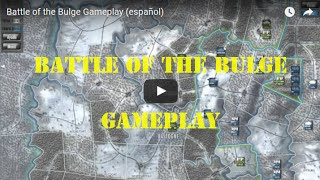 Battle of the Bulge Gameplay (español)
