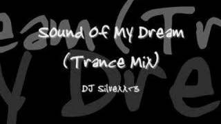 Sound Of My Dream (Trance Mix)