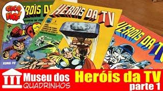 Museu dos Quadrinhos: Heróis da TV parte 1