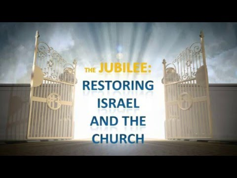 2017: A Jubilee Year of Restoration for Israel and the Church?