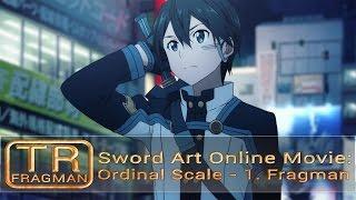 【TAF】 Sword Art Online Movie: Ordinal Scale - 1. Fragman [TR Altyazılı]