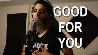 Selena gomez good for you (cover / remix )