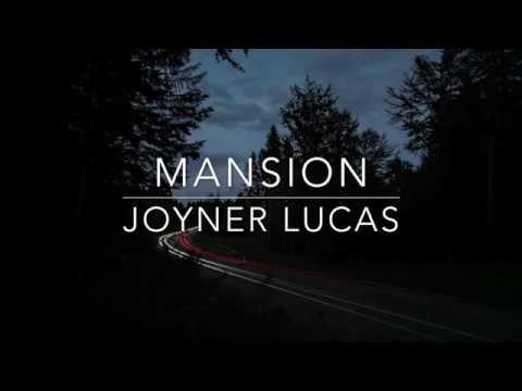 Mansion- Joyner Lucas Lyrics