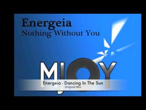 Energeia - Nothing Without You EP (MJOY Records)