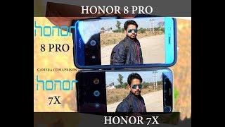 Honor 7x vs Honor 8 Pro - Camera Comparison#video#slowmotion 13k vs 29k