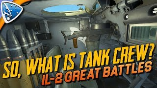 IL-2 Great Battles: So, What is Tank Crew?