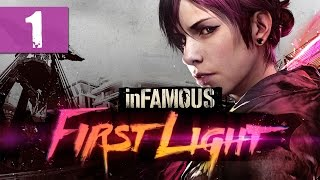 vuclip InFamous: First Light - Let's Play - Part 1 -