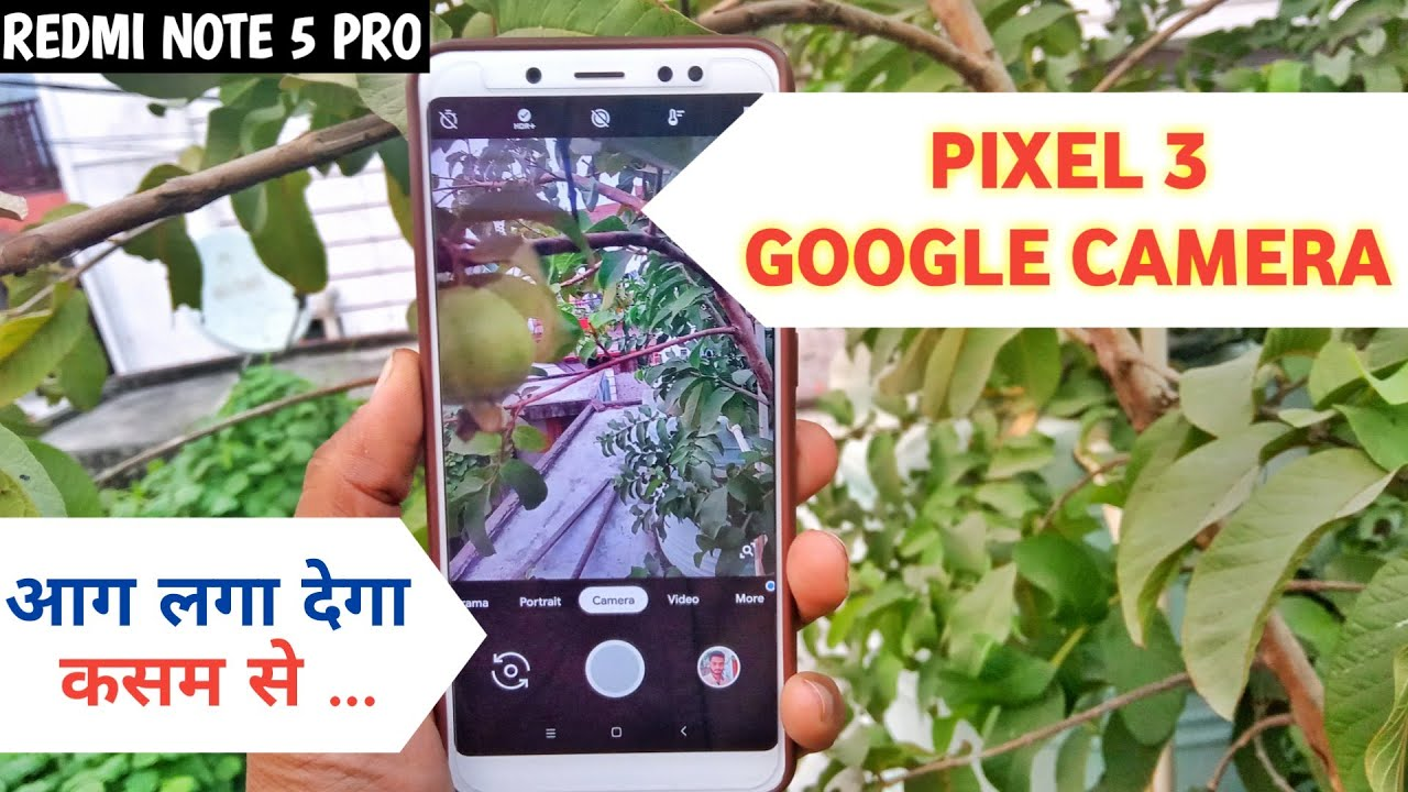 Pixel 3 Google Camera For Redmi Note 5 Pro - Top 3 Working APK in Note 5  Pro MIUI 10 Global Stable