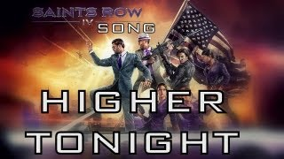 Repeat youtube video HIGHER TONIGHT! - Saints Row IV Song by Miracle Of Sound