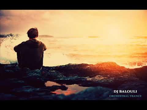 All Sets - Orchestral Trance 2018 @ DJ Balouli #Stranger In Tunisia (Epic Love)
