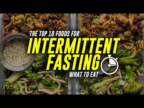 the-top-10-foods-for-intermittent-fasting-|-what-to-eat