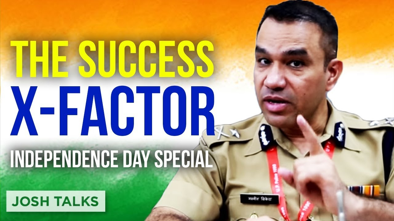 IPS Navniet Sekera | Do You Have What It Takes To Be Successful? | Josh Talks |Independence Day 2018