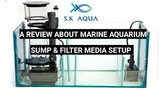 A review about marine aquarium sump & filter media setup